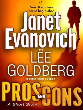 Pros & Cons by Janet Evanovich and Lee Goldberg