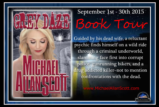 3 Keys to Turn the Dream of Writing Into Reality: Guest post by Michael Allan Scott, author of Grey Daze