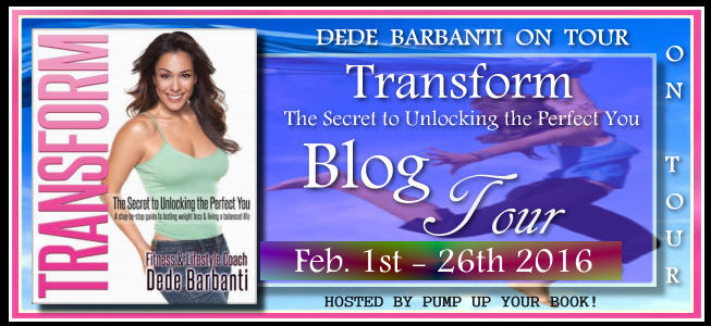 The Missing Link in the Diet Industry: Guest post by Dede Barbanti, author of Transform: The Secret to Unlocking the Perfect You