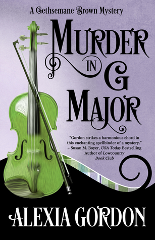 Murder in G Major by Alexia Gordon
