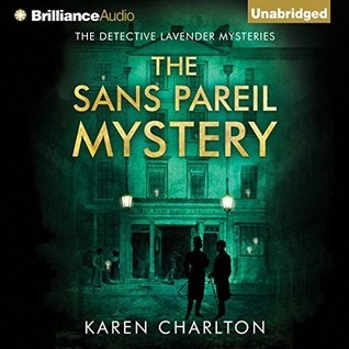 The Sans Pareil Mystery by Karen Charlton