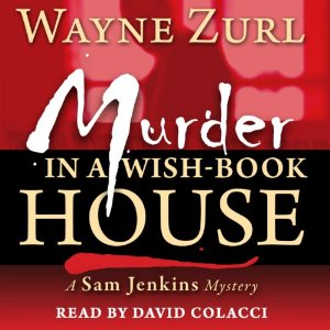 Murder in a Wish-Book House by Wayne Zurl