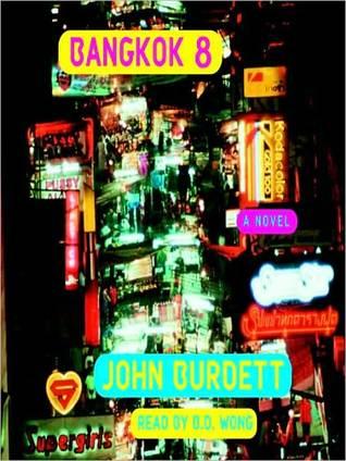 Bangkok 8 by John Burdett