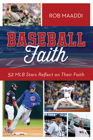 Baseball Faith by Rob Maaddi