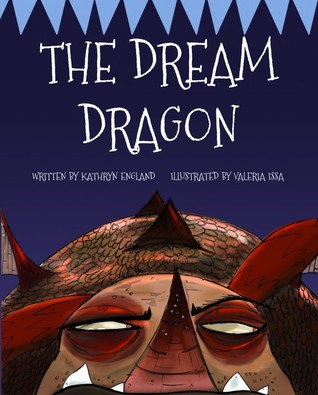 The Dream Dragon by Kathryn England