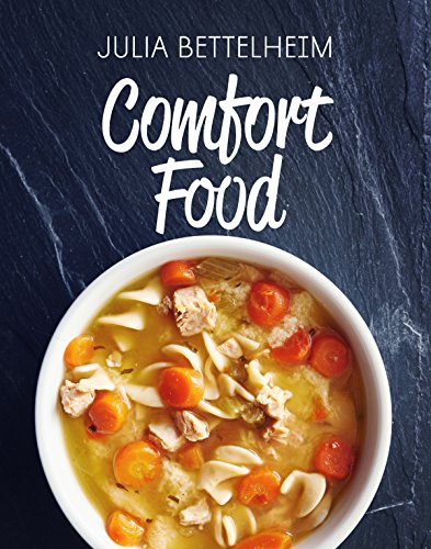 Comfort Food by Julia Bettelheim