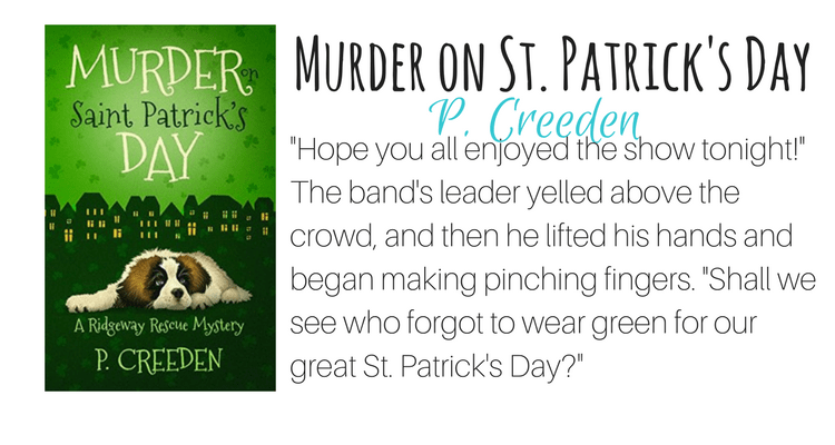 Murder on Saint Patrick's Day by P. Creeden