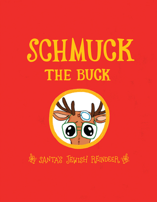 Schmuck the Buck by EXO Books