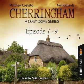 Cherringham, Episodes #7-9 by Matthew Costello and  Neil Richards