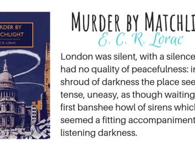 Murder by Matchlight by E. C. R. Lorac