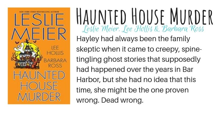 Haunted House Murder by Leslie Meier, Lee Hollis, and Barbara Ross