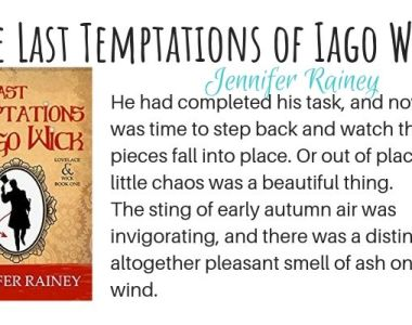 The Last Temptations of Iago Wick by Jennifer Rainey