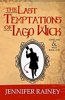 The Last Temptations of Iago Wick by Jennifer Rainey