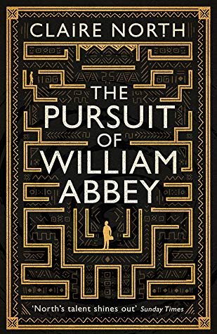 The Pursuit of William Abbey by Claire North