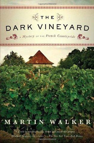 The Dark Vineyard by Martin Walker