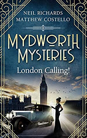 London Calling! by Matthew Costello and Neil Richards