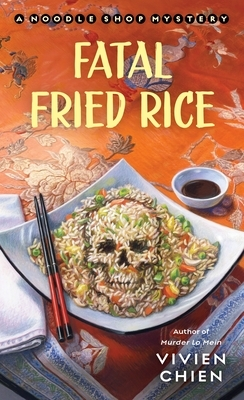Fatal Fried Rice by Vivien Chien
