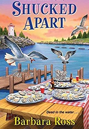 Shucked Apart by Barbara Ross