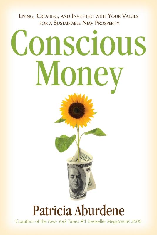 Patricia Aburdene Conscious Money