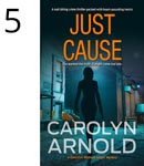 Just Cause by Carolyn Arnold woman holding a pistol pointed at you and a police car silhouette with flashing lights on a midnight blue background