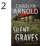 Silent Graves by Carolyn Arnold woman in bonds screaming