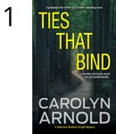 Ties that Bind by Carolyn Arnold jogger's feet on asphalt surface with police tape over it faded over an image of a check pattern tie
