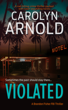 Violated by Carolyn Arnold sultry woman with a faded hotel in the background