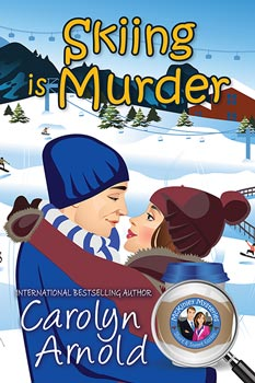 Skiing is Murder by Carolyn Arnold a cartoon couple in an embrace in front of an aerial shot of a ski resort