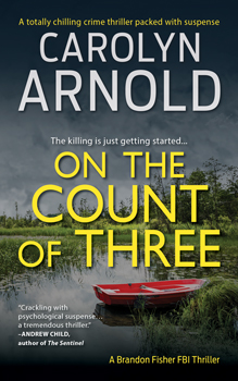 On the Count of Three by Carolyn Arnold dark wooden room with blood stain on the floor