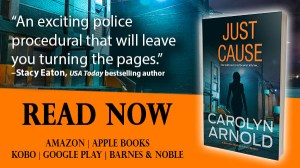 Just Cause by Carolyn Arnold Read Now, silhouette of a woman holding a pistol walking in an industrial alley