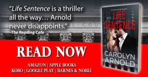 Life Sentence by Carolyn Arnold good looking couple in an intimate embrace with a city in the background