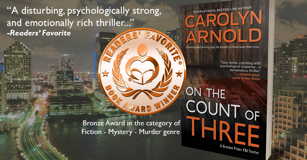 On the Count of Three Claims Bronze in the 2019 Readers' Favorite Contest! #FBIThriller