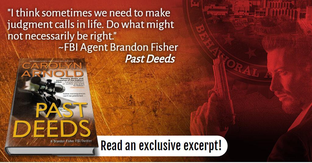 Read an Exclusive #Excerpt of PAST DEEDS, #bestselling FBI #Thriller