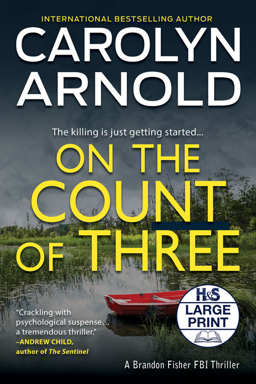 On the Count of Three Large Print Edition by Carolyn Arnold