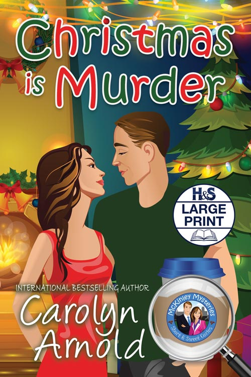 Christmas is Murder Large Print Edition  by Carolyn Arnold