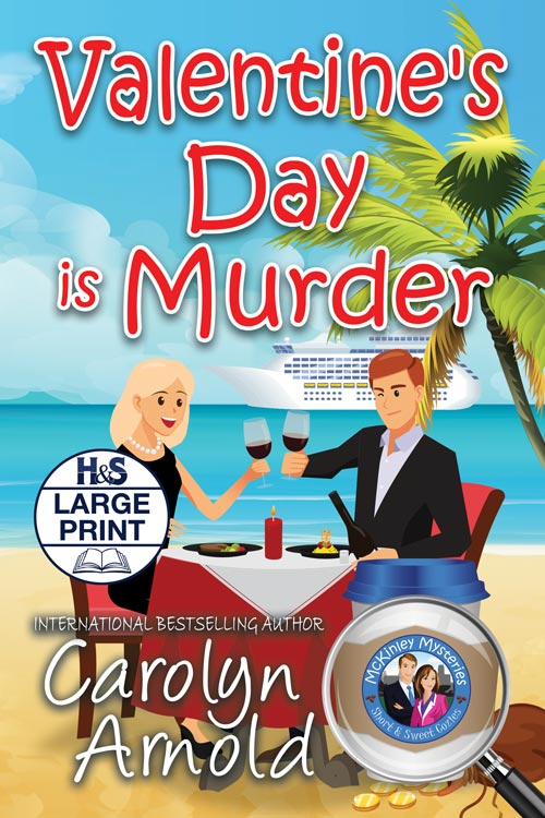 Valentine's Day is Murder Large Print Edition  by Carolyn Arnold