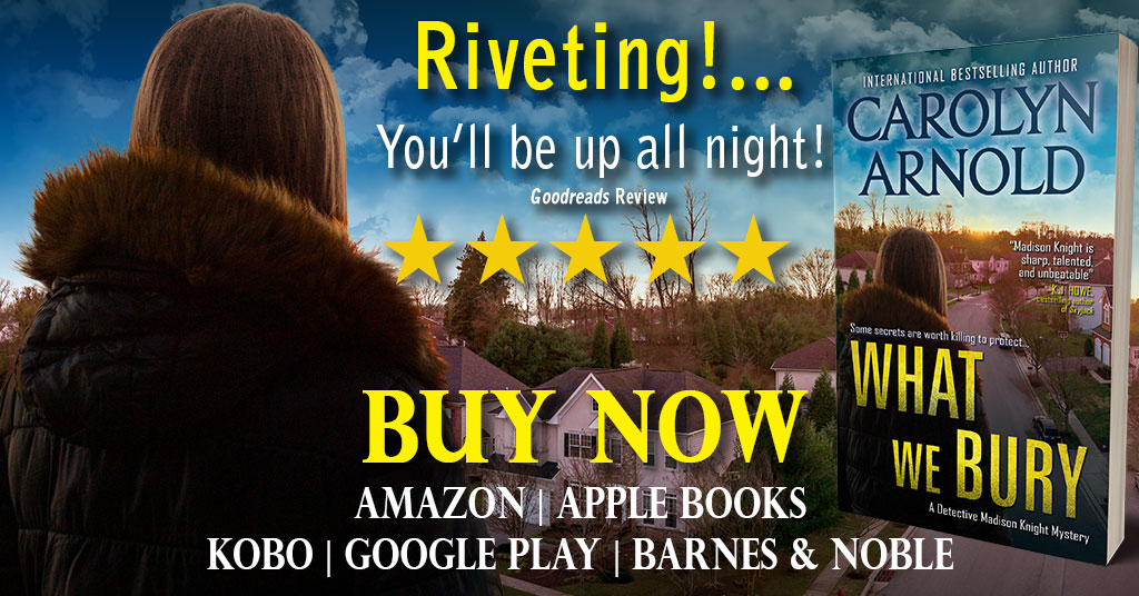 Detective Madison Knight is back! WHAT WE BURY Releases Today!