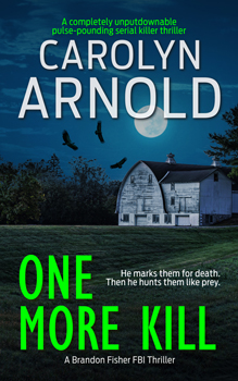 One More Kill by Carolyn Arnold a wheat field leading to trees under a moon lit sky with vultures circling.