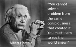 1- Einstein, problem, consciousness, see life anew