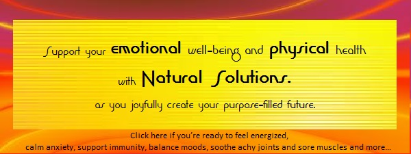 Orange-red with Orange-yellow Emotional and Physical NATURAL SOLUTIONS, 1200 x __ for programs and possibilities page NEWEST