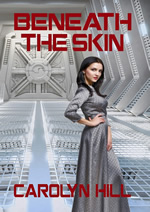 cover of Beneath the Skin showing a woman standing in a gray metal corridor