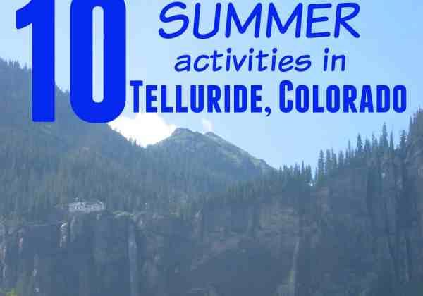 Top 10 Summer Activities in Telluride