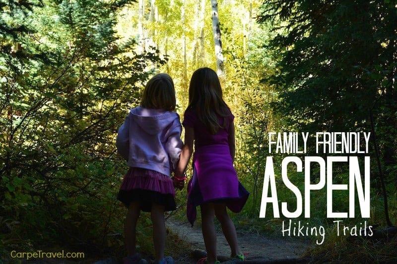 Six Family Friendly Aspen Hiking Trails