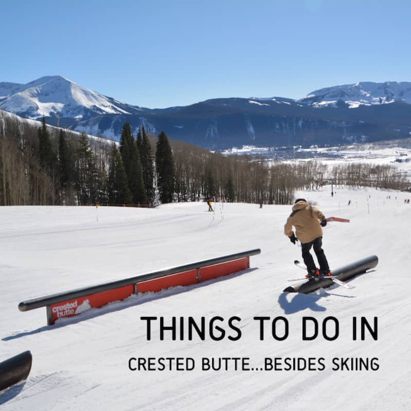 Looking for things to do in Crested Butte Colorado besides skiing. Click over for a ton of ideas on things to do in Crested Butte.