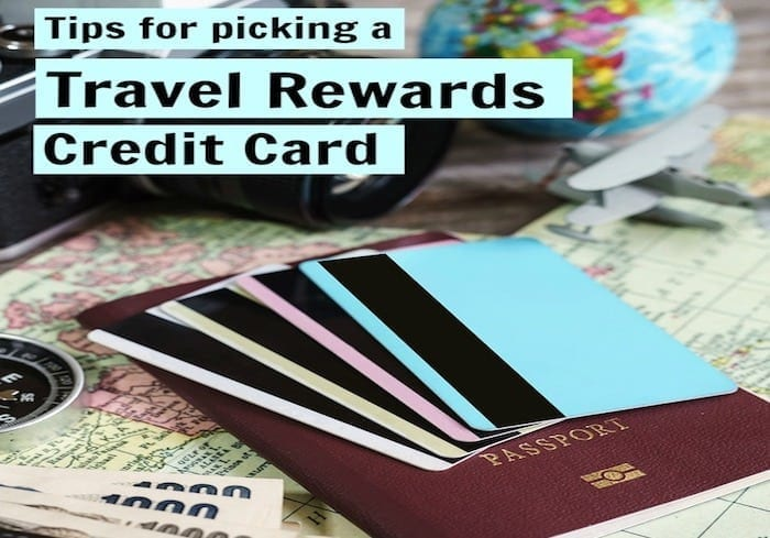 Looking for the best ways to earn reward points for travel? Here are some of the top tips picking the best travel rewards credit cards