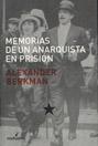 Memorias de un anarquista en prisión