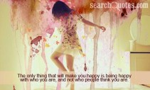Being Happy with WHO You Are!