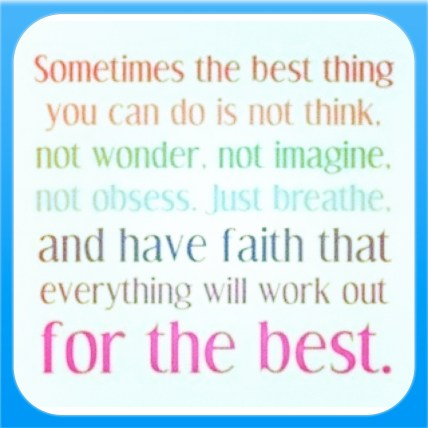 Everything will work out for the Best!