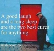 A Good Laugh + A Long Sleep