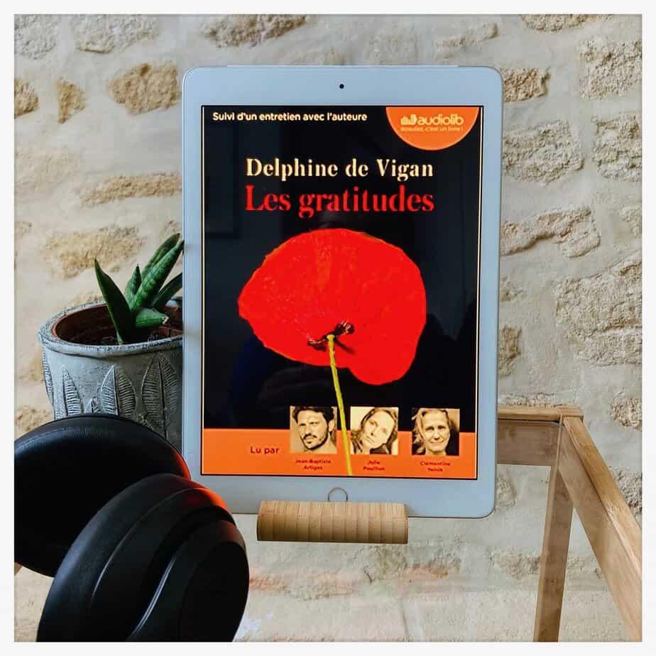 """""""Les gratitudes"""", Delphine de Vigan, 2019, JC Latès"""